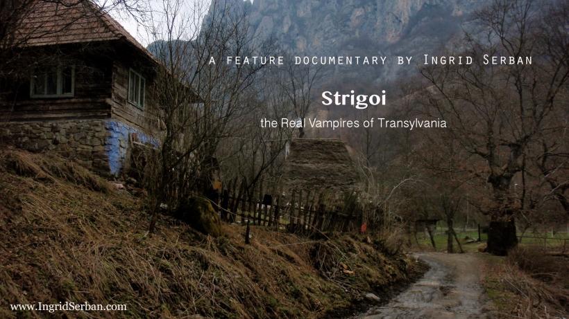 Strigoi, the Real Vampires of Transylvania